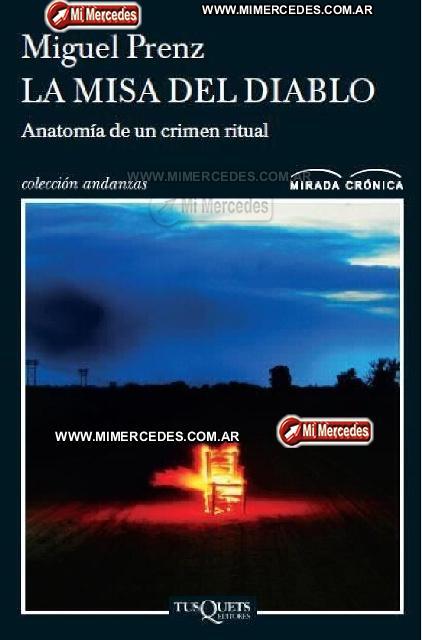 La Misa del Diablo de Miguel Prenz, un libro sobre el caso Ramoncito ...